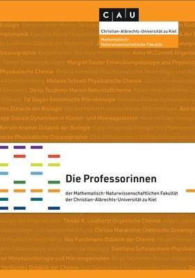 """Titelblatt Broschüre """"Die Professorinnen der Mathematisch-Naturwissenschaftlichen Fakultät der Christian-Albrechts-Universität zu Kiel"""